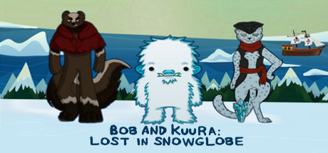 Bob and Kuura: Lost in Snowglobe