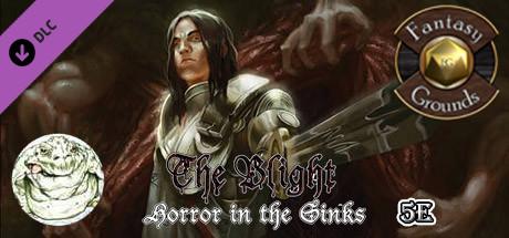 Fantasy Grounds - The Blight: Horror in the Sinks (5E)