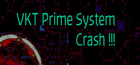 VKT Prime System Crash