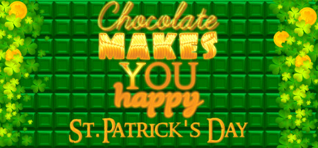 Chocolate makes you happy: St.Patrick's Day