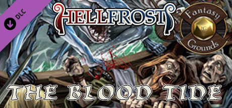 Fantasy Grounds - Hellfrost: The Blood Tide (Savage Worlds)