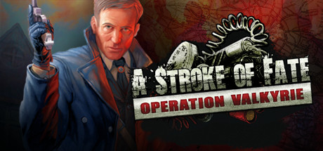 A Stroke of Fate: Operation Valkyrie