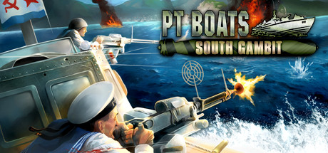 PT Boats: South Gambit