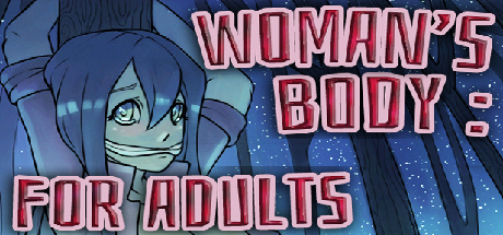 Woman's body: For adults