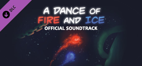 A Dance of Fire and Ice - Official Soundtrack