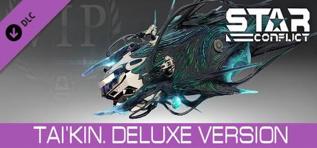 Star Conflict: Tai'Kin. Deluxe Version