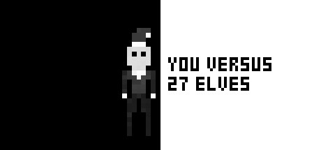 You Versus 27 Elves