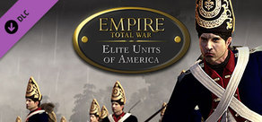 Empire: Total War™ - Elite Units of America