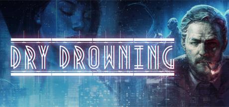 Allgamedeals.com - Dry Drowning - STEAM