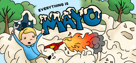 Everything is Mayo
