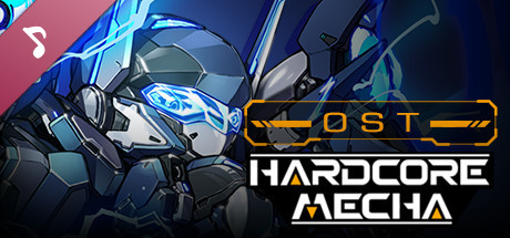 HARDCORE MECHA - OST