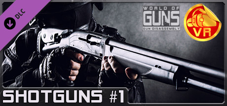 World of Guns VR: Shotguns Pack #1