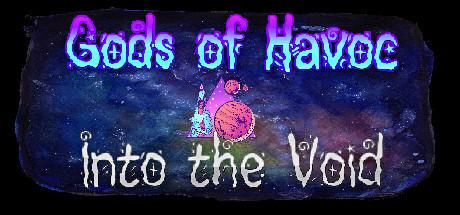 Gods of Havoc: Into the Void