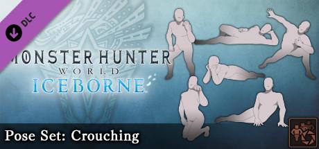 Monster Hunter: World - Pose Set: Crouching