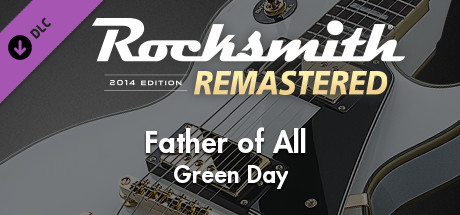"""Rocksmith 2014 Edition – Remastered – Green Day - """"Father of All..."""""""