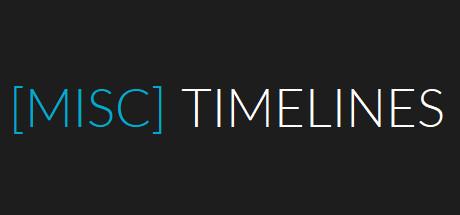 [MISC] TIMELINES