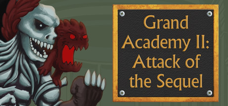 Grand Academy II: Attack of the Sequel