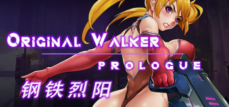 Original Walker: Prologue