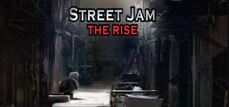 Street Jam: The Rise