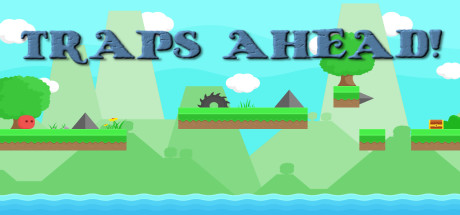 Traps Ahead!