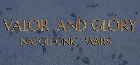 Valor and Glory: Napoleonic Wars