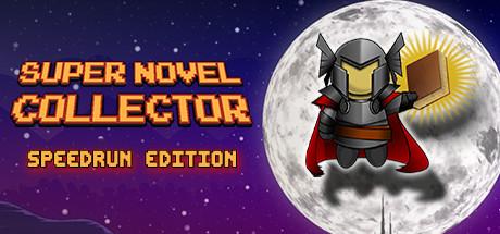 Super Novel Collector (Speedrun Edition)