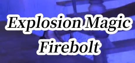 Explosion Magic Firebolt VR