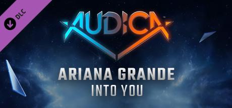 """AUDICA - Ariana Grande - """"Into You"""""""