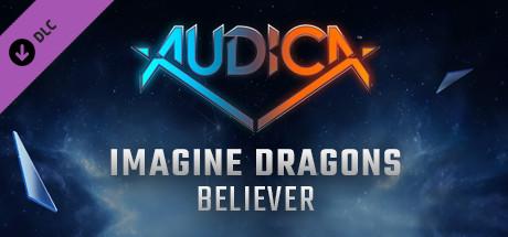 """AUDICA - Imagine Dragons - """"Believer"""""""