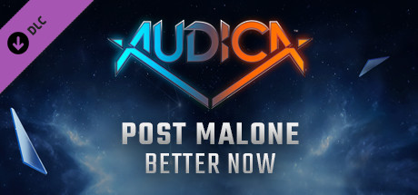 "AUDICA - Post Malone - ""Better Now"""