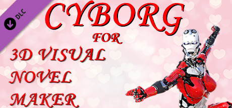 Cyborg for 3D Visual Novel Maker