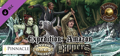 Fantasy Grounds - Rippers Resurrected Expedition: Amazon (SWADE)