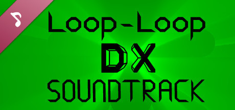 Loop-Loop DX: Official Soundtrack