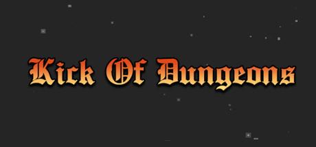 Kick Of Dungeon