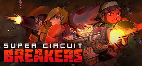 SUPER CIRCUIT BREAKERS