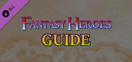 Fantasy Heroes Guide