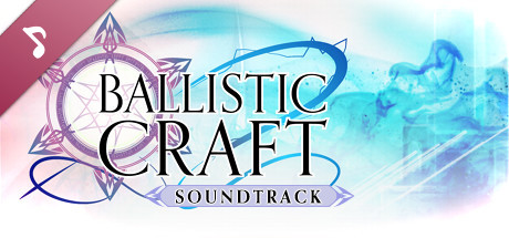 Ballistic Craft Soundtrack