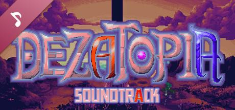 Dezatopia Soundtrack