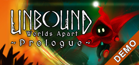 Unbound: Worlds Apart Prologue