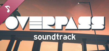Overpass Soundtrack