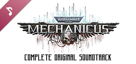 Warhammer 40,000: Mechanicus - Complete Original Soundtrack