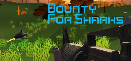 Bounty For Sharks