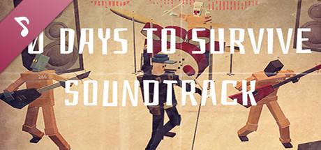 30 days to survive Soundtrack
