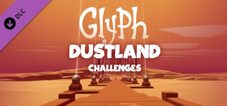 Glyph - Dustland Challenges