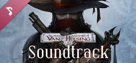 The Incredible Adventures of Van Helsing Soundtrack
