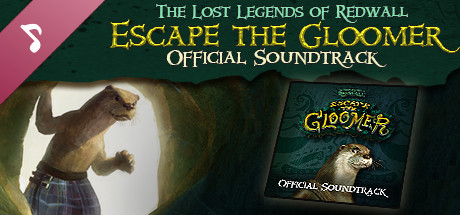The Lost Legends of Redwall : Escape the Gloomer : Soundtrack