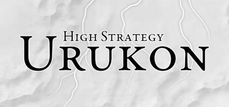 High Strategy: Urukon