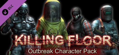 Killing Floor Outbreak Character Pack