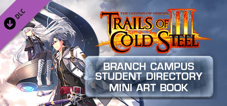 The Legend of Heroes: Trails of Cold Steel III  - Branch Campus Student Directory Digital Mini Art Book