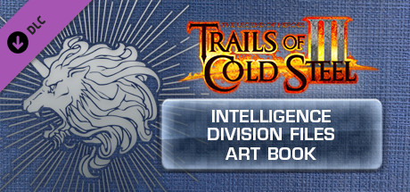 The Legend of Heroes: Trails of Cold Steel III  - Intelligence Division Files Digital Art Book